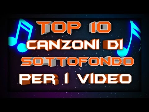 Le 10 canzoni migliori di sottofondo per i video