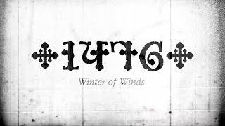 1476 - Winter Of Winds [lyric video]