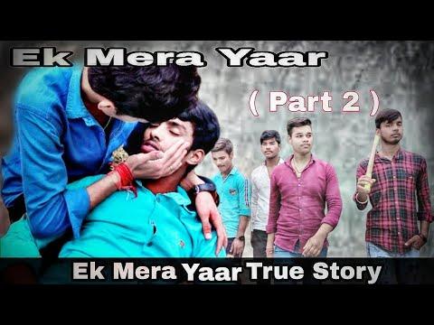 ek-mera-yaar-|-(part-2)-|-official-video-|-true-friendship-story-|-2020-|-monu-upadhayay-,-sonu-|