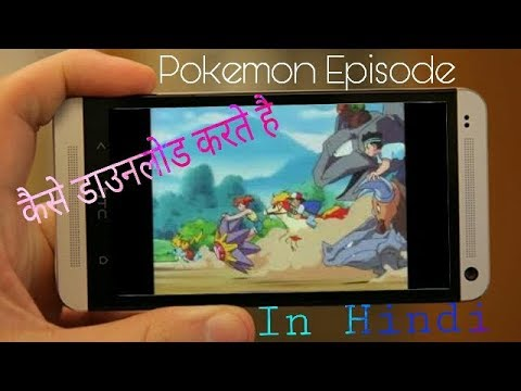 How to download Pokemon all season episodes in Hindi|| For free