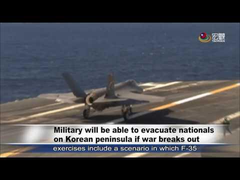 國防部因應朝鮮緊張局勢 Military will be able to evacuate nationals on Korean peninsula if war breaks out—宏觀英語新聞