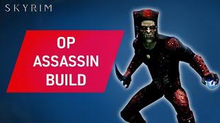 Skyrim: How to Mąke an OP ASSASSIN Build Early