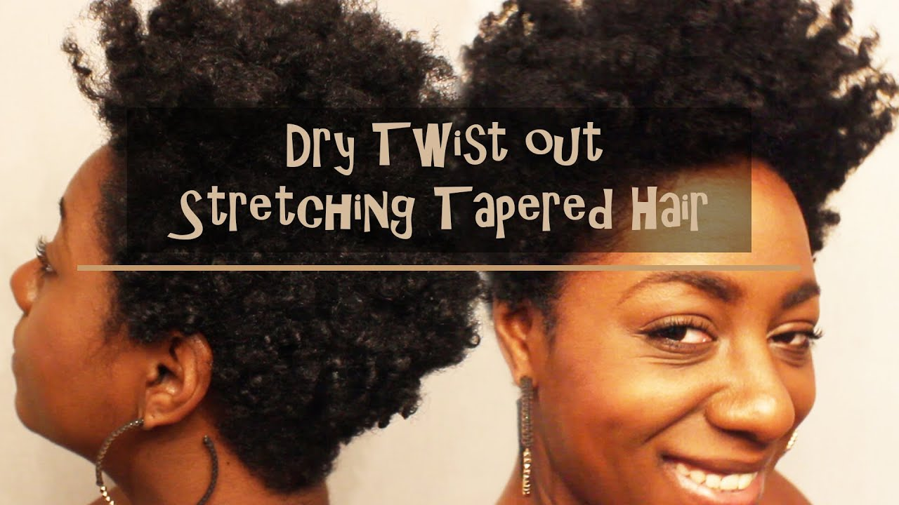 natural hair dry twist stretching