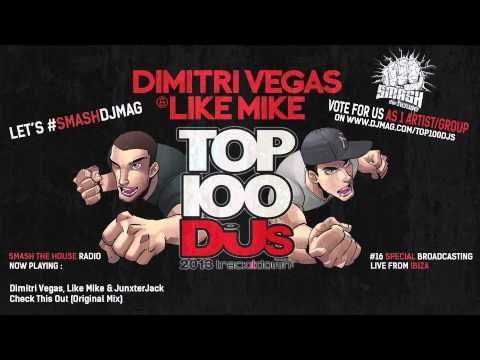 Dimitri Vegas & Like Mike - DJMAG TOP 100 DJs Exclusive Mix - Smash The House Radio #16