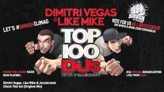 Dimitri Vegas & Like Mike - DJMAG TOP 100 DJs Exclusive Mix - Smash The House Radio #16