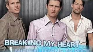 MICHAEL LEARNS TO ROCK - Breaking My Heart