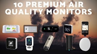 Top 10: Premium Air Quality Monitors of 2020 / 10 Smart Air Pollution Sensors for Indoor & Outdoor