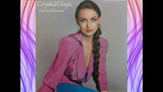 Miss The Mississippi And You - Crystal Gayle