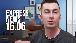 Экспресс-новости 16.06.2020: все самое важное и интересное - об этом должен знать каждый