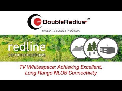 Redline TVWS Webinar - Achieving Excellent, Long Range NLOS Connectivity