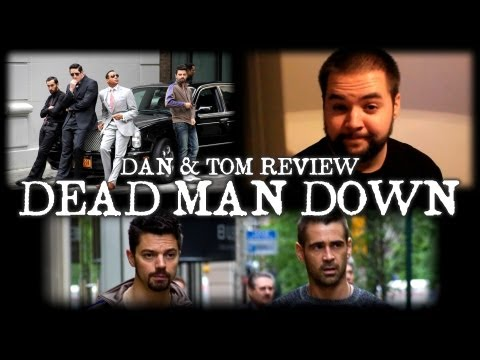 "Dan and Tom Review ""Dead Man Down"" (TGMS Special)"