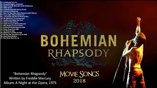 Bohemian Rhapsody - Movie Songs 2018