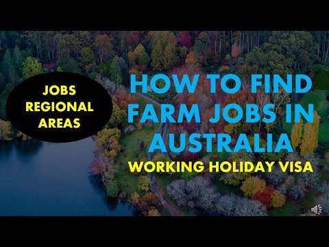 HOW TO FIND FARM WORK IN AUSTRALIA | REGIONAL AREAS JOBS