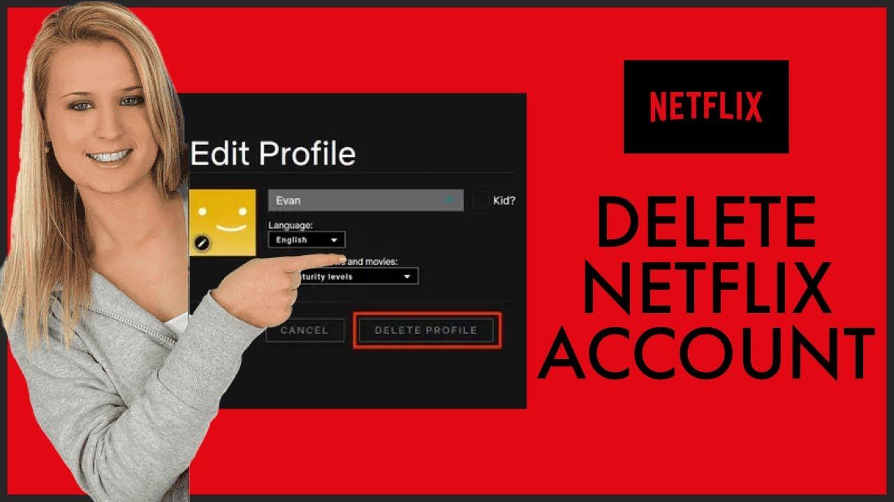 How to Delete Netflix Account 14?