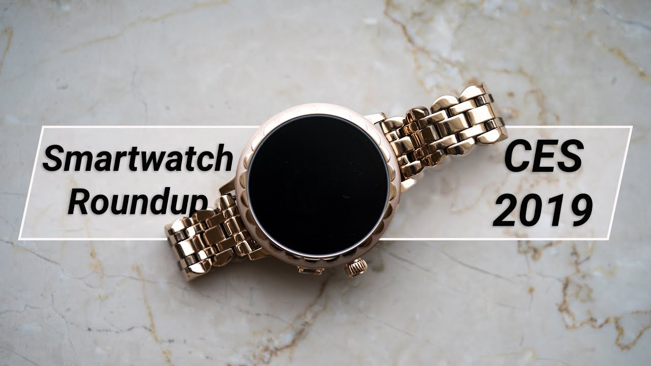 The Best Smartwatches From CES 2019!