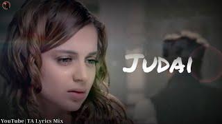 Judaai - Lyrics | I Love Ny | Falak Shabir | Sunny Deol, Kangana Ranaut