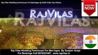 Raj Vilas Wedding Farmhouse @ Faridabad, Haryana | India