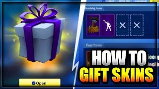 HOW TO GIFT FREE ITEMS & SKINS IN FORTNITE BATTLE ROYALE - (NEW TRADING/GIFTING SYSTEM IN FORTNITE)