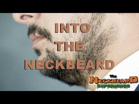 INTO THE NECKBEARD 4 Wild Neckbeard Stories