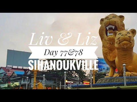 Day 77 & 78 - Sihanoukville City, Cambodia