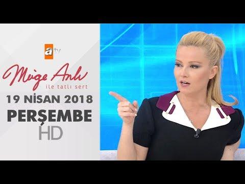 Müge Anlı ile Tatlı Sert 19 Nisan 2018   Perşembe