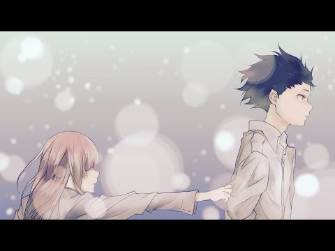 Koe no Katachi「AMV」- Say Something