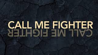 MATT BEILIS - CALL ME FIGHTER (Official Lyric Video)