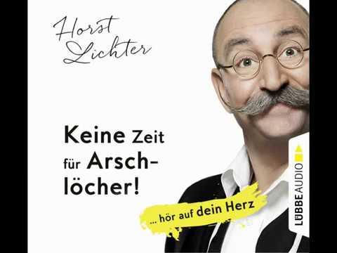 Keine Zeit für Arschlöcher! ... hör auf dein Herz YouTube Hörbuch Trailer auf Deutsch