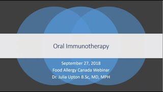 Oral Immunotherapy - Dr. Julia Upton