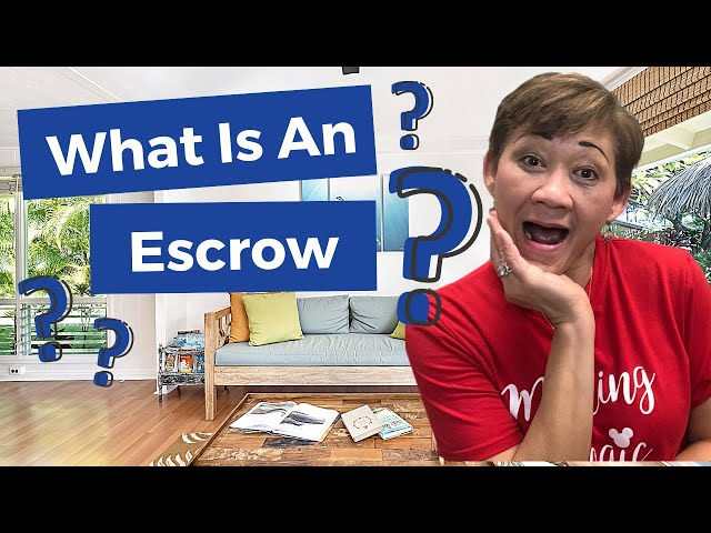 What Is An Escrow? | Kasama Lee, Napa and Solano Counties Realtor
