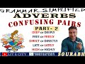 Learn Adverbs: Confusing Pairs of Adjectives and Adverbs II Part-2