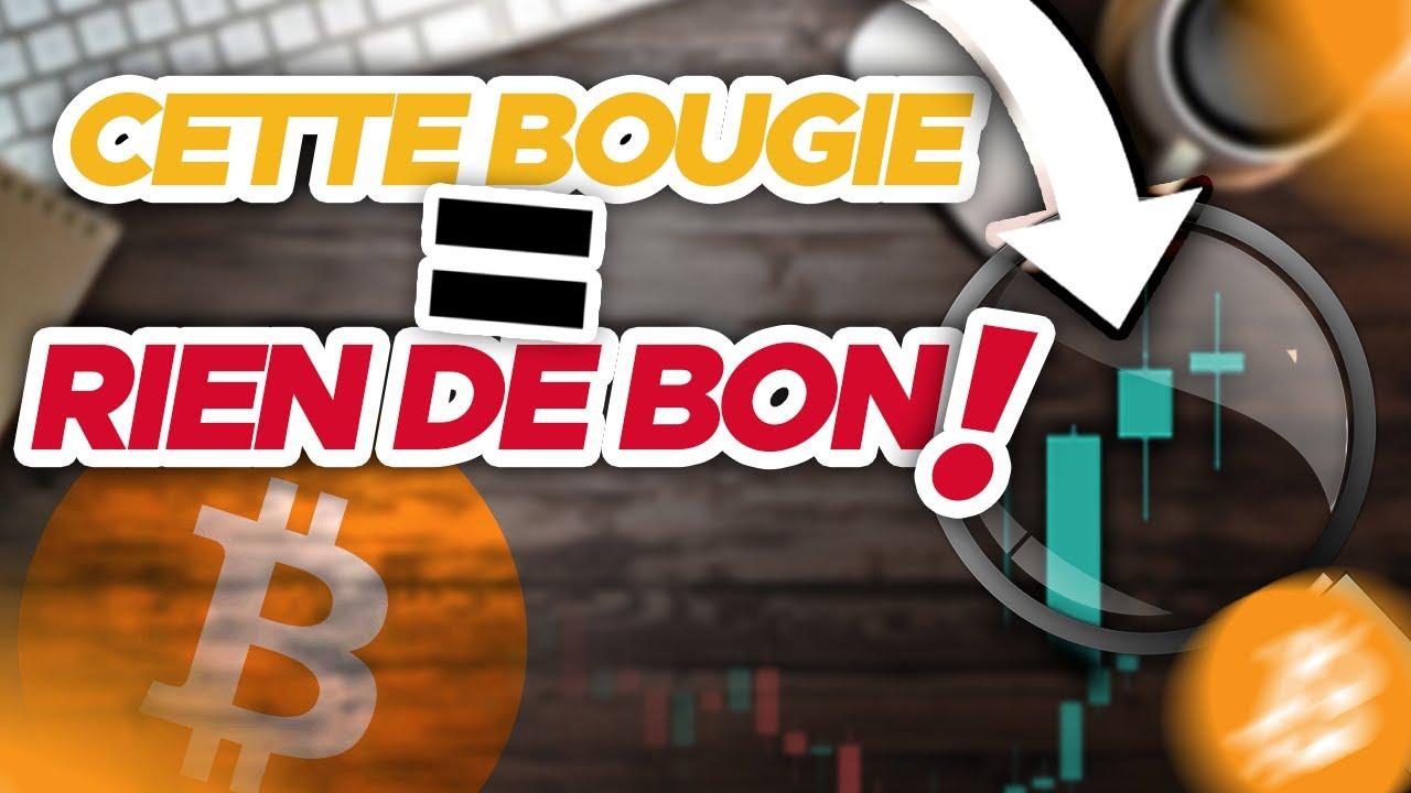 BITCOIN : CETTE BOUGIE N'ANNONCE RIEN DE BON ! 😨