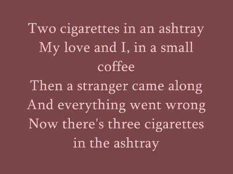 Patsy Cline - Three Cigarettes in an Ashtray lyrics