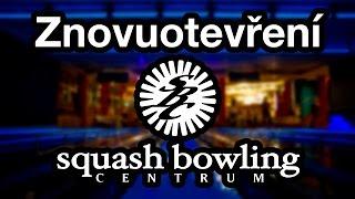 Squash Bowling Centrum Chodov