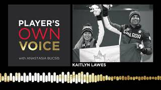 Kaitlyn Lawes on her different paths to Olympic gold on Player