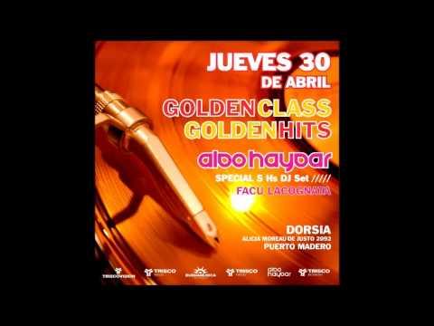 Aldo Haydar ¨Golden Class, Golden Hits¨ @ Dorsia |  Mp3 Download