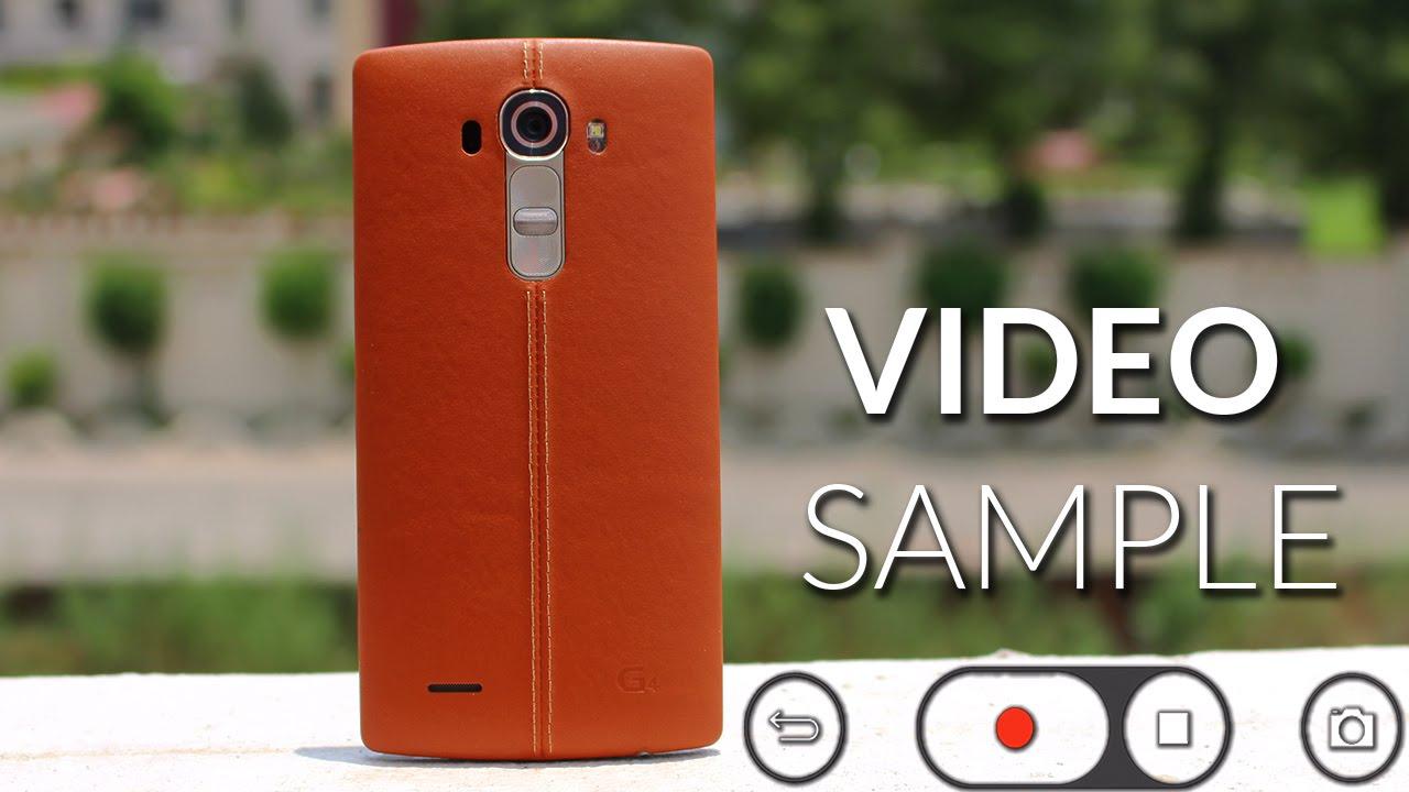 LG G4 Video Sample!