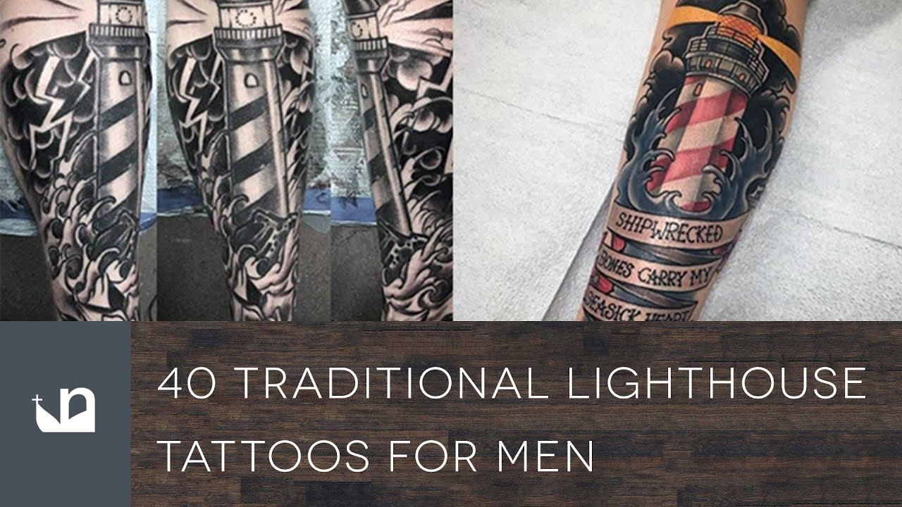 81b7593b3ca32 40 Traditional Lighthouse Tattoos For Men - YouTube