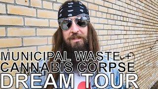 Land Phil (of Municipal Waste & Cannabis Corpse) - DREAM TOUR Ep. 709