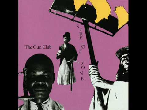 "The Gun Club - ""Fire Spirit"""