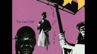 """The Gun Club - """"Fire Spirit"""""""