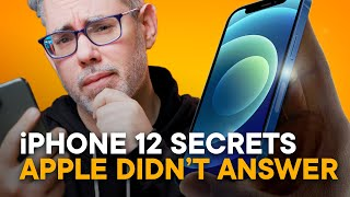 iPhone 12 — What Apple Didn't Answer!