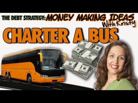 THE DEBT STRATEGY: Money Making Ideas - Charter A Bus
