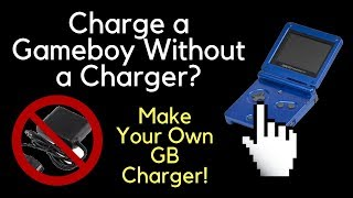 How to Charge a Gameboy Without a Charger (How to Make a Gameboy Charger)