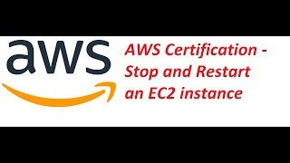 AWS EC2   Stop and Restart an EC2 instance