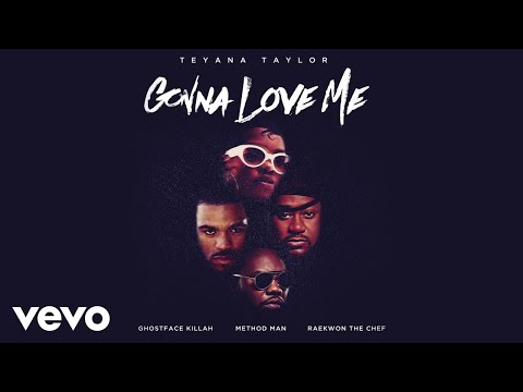 Teyana Taylor - Gonna Love Me ft. Ghostface Killah, Method Man, Raekwon mp3