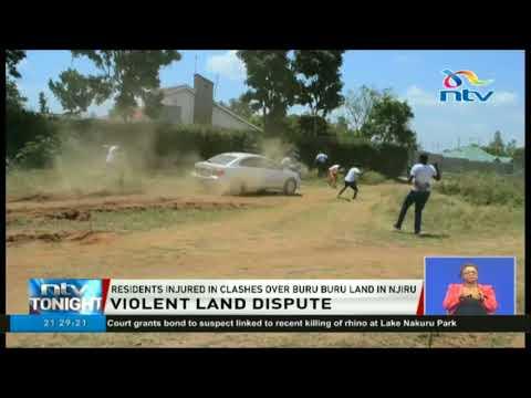 Njiru residents injured in clashes over Buru Buru land dispute