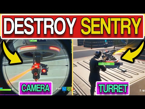 Destroy Sentry Cameras Or Sentry Turrets Fortnite - How To Destroy Sentry Cameras Or Sentry Turrets!