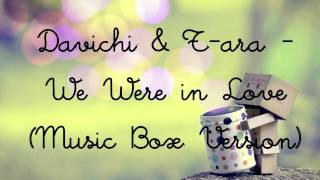Davichi and T-ara - We Were in Love (Music Box Version)