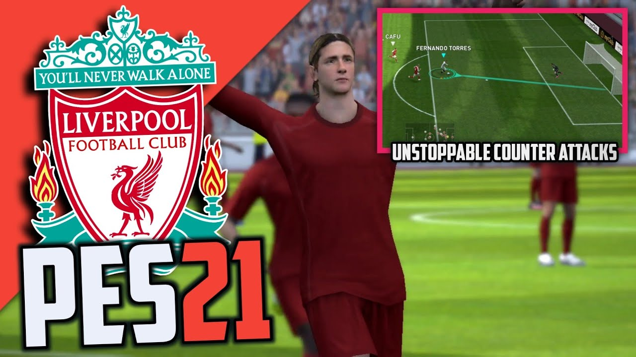 Torres + Counter Attacks🔥 in Liverpool Match day   Pes2021 Mobile